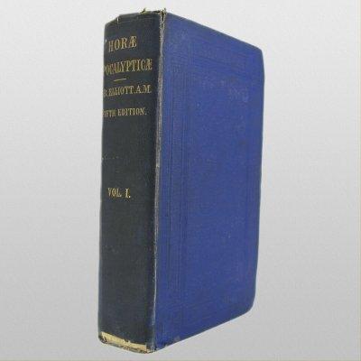 Horae Apocalypticae Vol 1 by E.B. Elliott