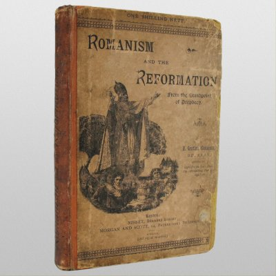 Romanism and the Reformation by H. Grattan Guinness