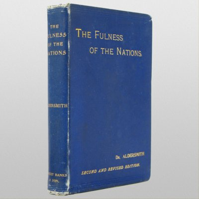 The Fulness of the Nations by H. Aldersmith