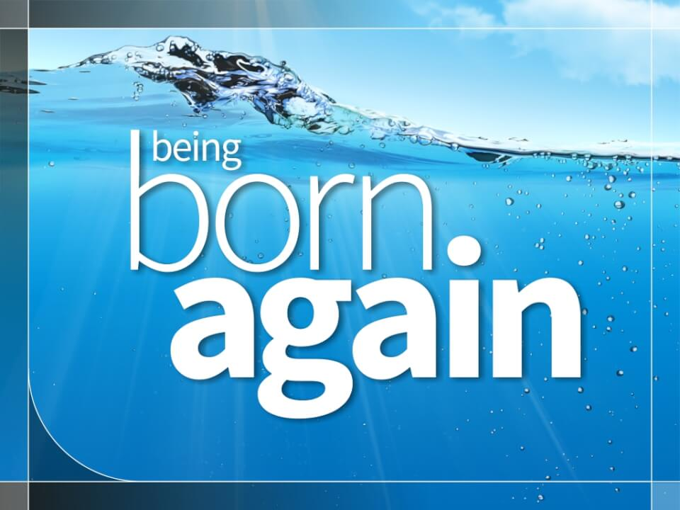 Being born again title slide