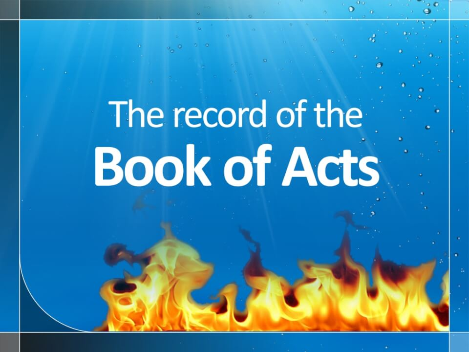 The record of the book of Acts
