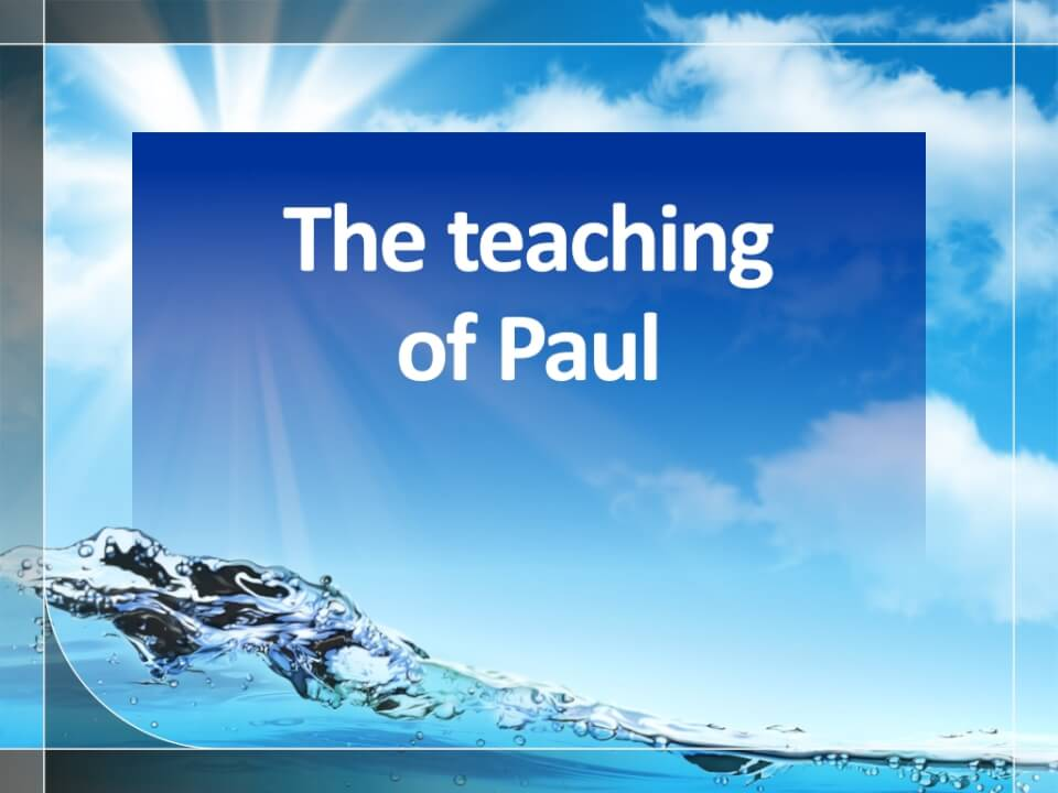 The teaching of Paul