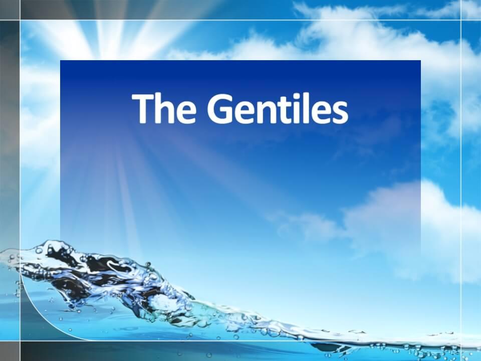 The Gentiles