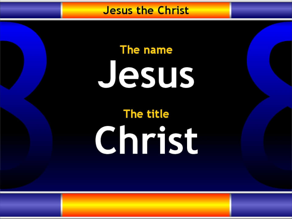 The name and title of Jesus Christ