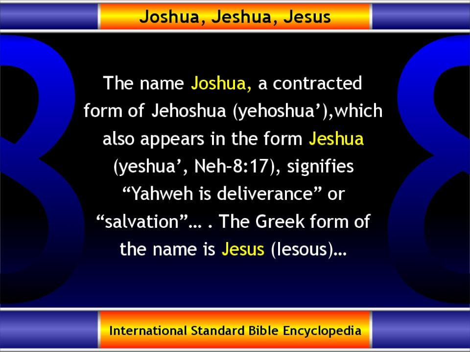 Joshua, Jeshua, Jesus